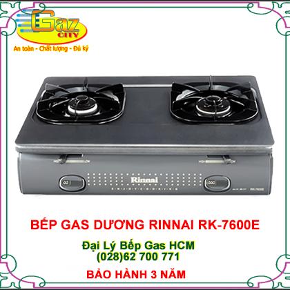 BẾP GA DƯƠNG RINNAI RK-7600E